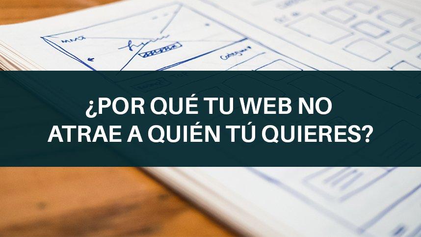Tu cliente ideal afecta al diseño de tu web